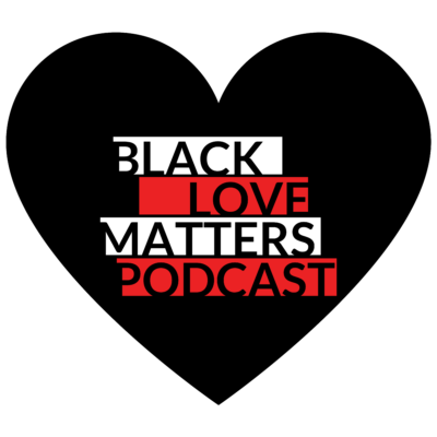Black Love Matters Podcast Logo