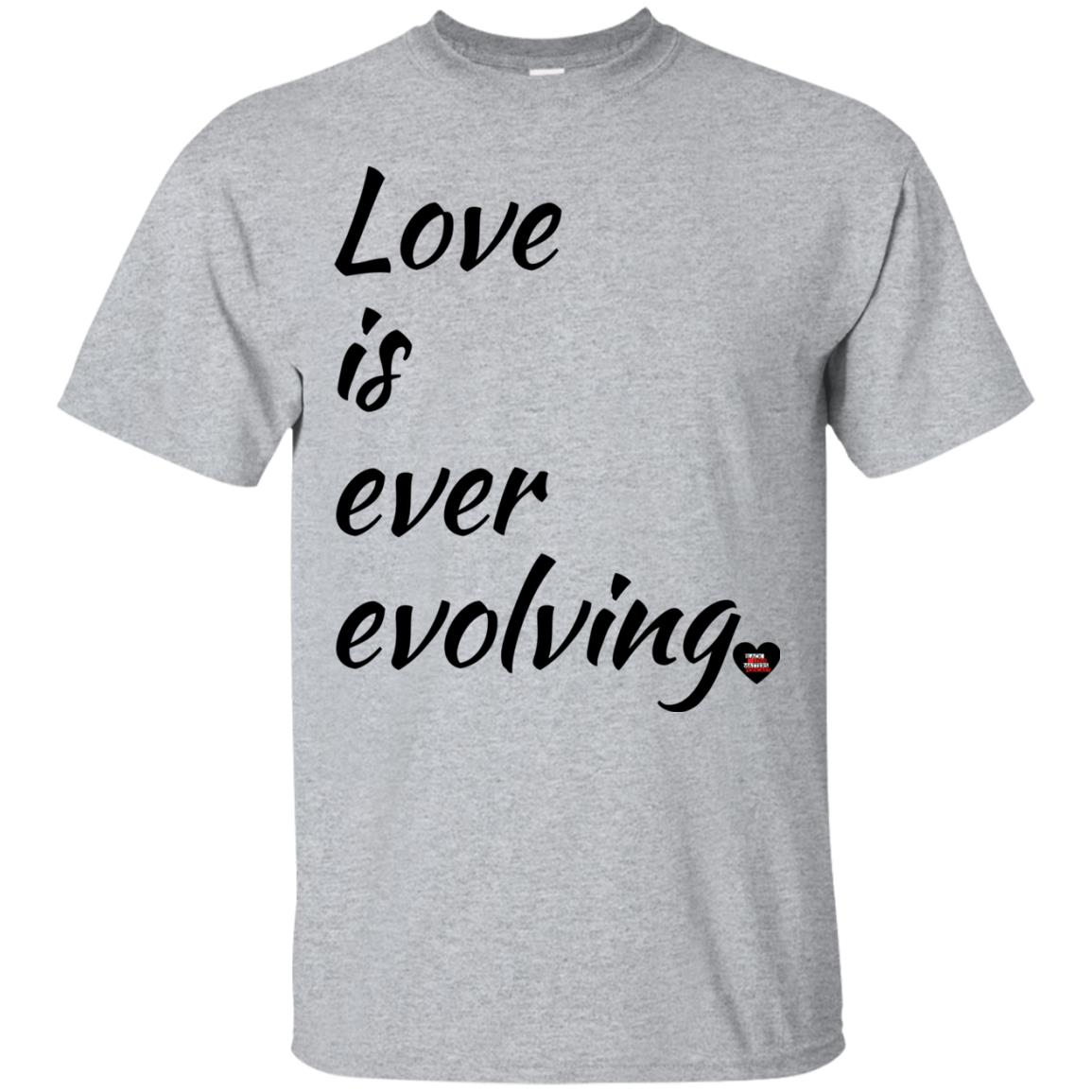 Love is ever evolving Unisex T-Shirt