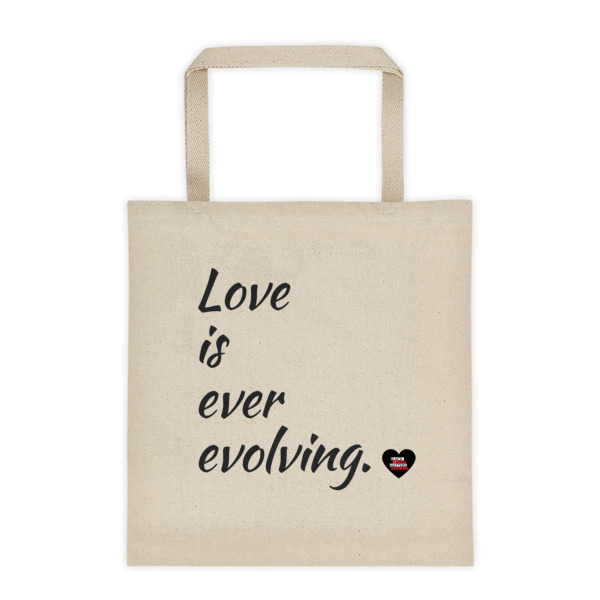 Love is ever evolving Tote bag
