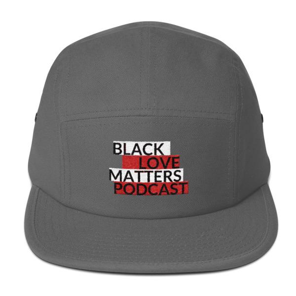Black Love Matters Podcast Five Panel Cap