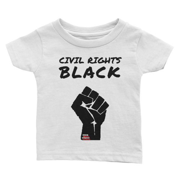 Civil Right Black Infant Tee