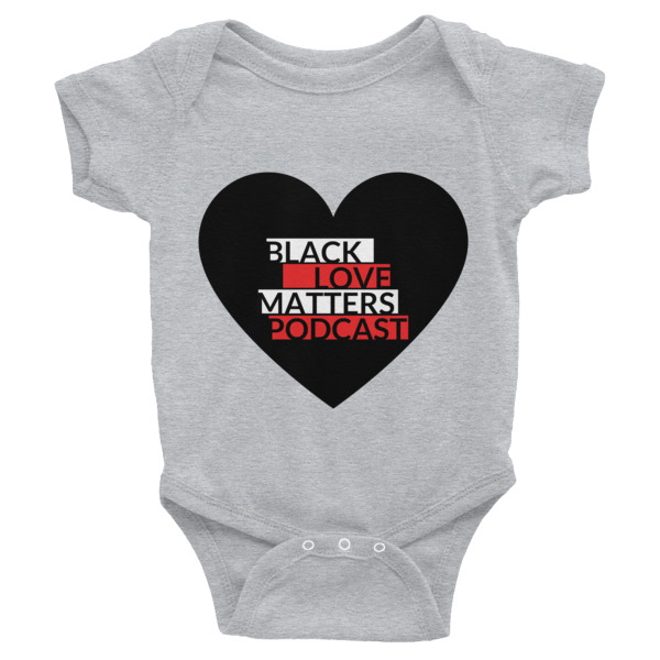 Black Love Matters Podcast Onesie
